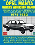 OPEL ASCONA OPEL MANTA OWNERS WORKSHOP MANUAL 1975-1982