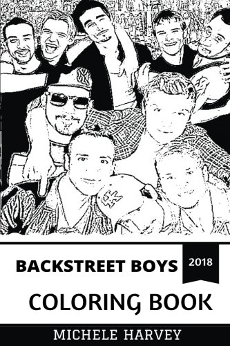 Backstreet Boys Coloring Book: Bestselling Boy Band and Billboard Legends, Pop Pioneers and Nostalgia Inspired Adult Coloring Book (Backstreet Boys Coloring (Backstreet Boys Shirt)