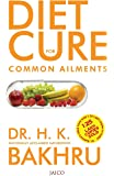 Diet Cure for Common Ailments: 1