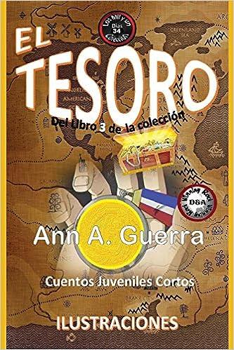 34 del Libro 3 de Los MIL y un DIAS: Volume 34 Los MIL y un DIAS: Cuentos Juveniles Cortos: Libro 3: Amazon.es: Ms. Ann A. Guerra, ...