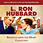 Romance from the Heart Collection: Leaving All the Other Shades to the Imagination | L. Ron Hubbard