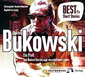 Ein Profi und andere Stories vom verschütteten Leben (Best of Short Stories) Hörbuch