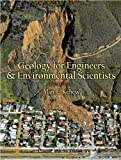 Geology for Engineers and Environmental Scientists (3rd Edition) 3rd Edition