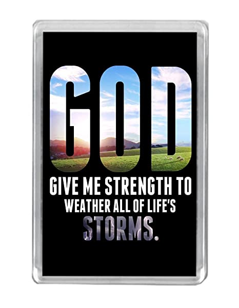 God Give Me Strength Religious Uplifting Quote Fridge Magnet