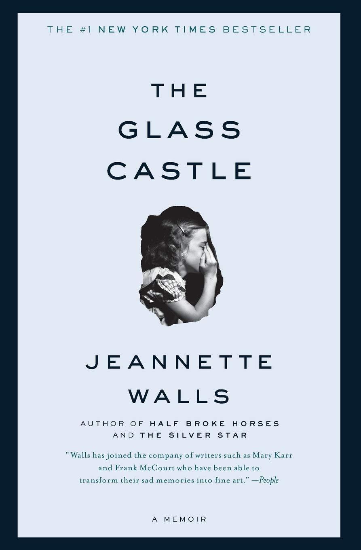 The Glass Castle: A Memoir: Walls, Jeannette: 9780743247542: Amazon.com:  Books