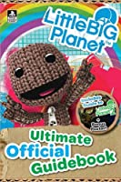 LittleBigPlanet: Ultimate Official Guidebook