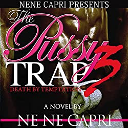 The Pussy Trap 3
