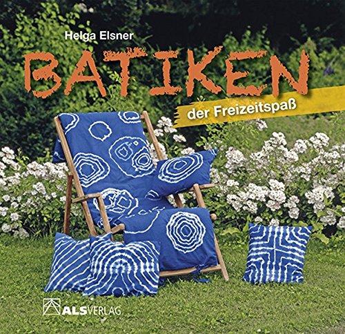 Batiken der Freizeitspass (ALS-Hobby-Kurse)