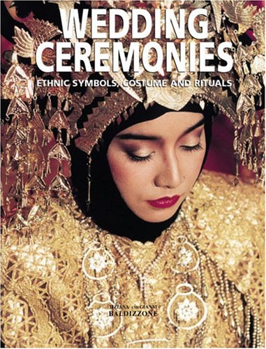 Wedding Ceremonies: Ethnic Symbols, Costume and Rituals by Brand: Flammarion