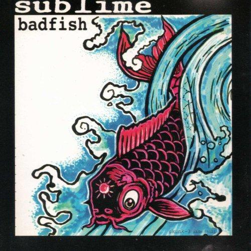 Bad Fish (Sublime Fish)