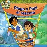 Diego y Papi al Rescate, Wendy Wax, 1416950443