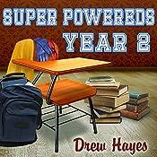 Super Powereds: Year 2: Super Powereds, Book 2 | Drew Hayes