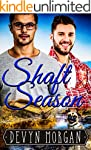 Shaft Season: A First Time Gay Romance