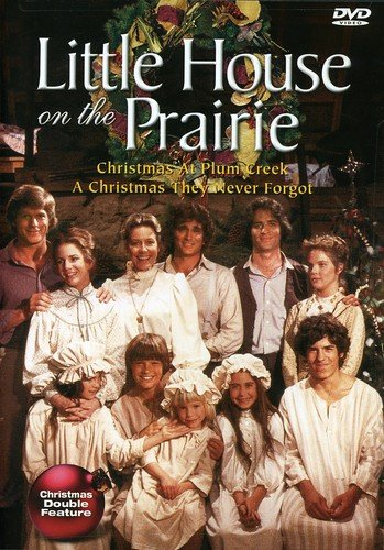 Company Prairie Star - Little House on the Prairie: Christmas at Plum Creek / A Christmas They Never Forgot