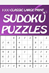 1000 Classic Large Print Sudoku Puzzles Vol 1: Easy to hard Sudoku puzzle book for adults Paperback