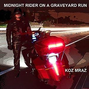 Midnight Rider on a Graveyard Run Audiobook