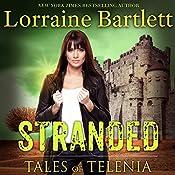 Tales of Telenia: Stranded | Lorraine Bartlett