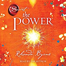 The Power Audiobook by Rhonda Byrne Narrated by Rhonda Byrne