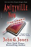 Amityville Now: The Jones Journal (The Light Warriors Book 1)