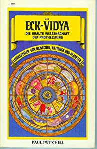 Paperback Das ECK-Vidya, die Uralte Wissenschaft der Propheseiuns [German] Book