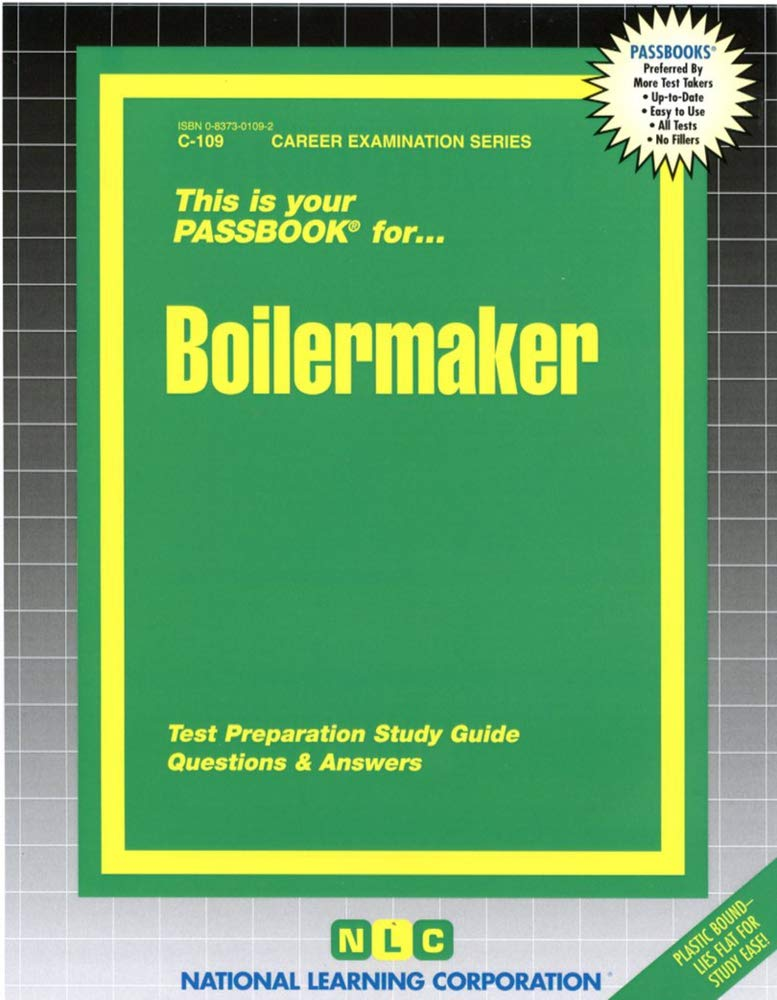Boilermaker Test Preparation Study Guide Questions