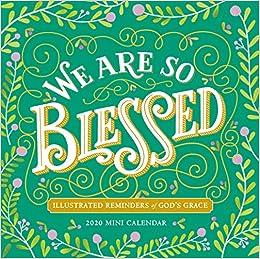 We Are So Blessed Mini Wall Calendar 2020 Workman Calendars 9781523506859 Amazon Com Books
