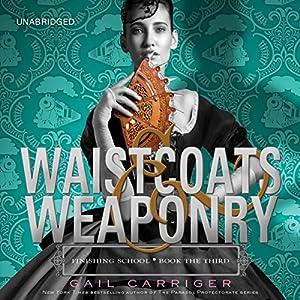 Waistcoats & Weaponry Audiobook