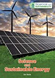 img - for Science and Sustainable Energy (Science and Sustainability) book / textbook / text book