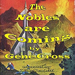 The Nobles Are Coming