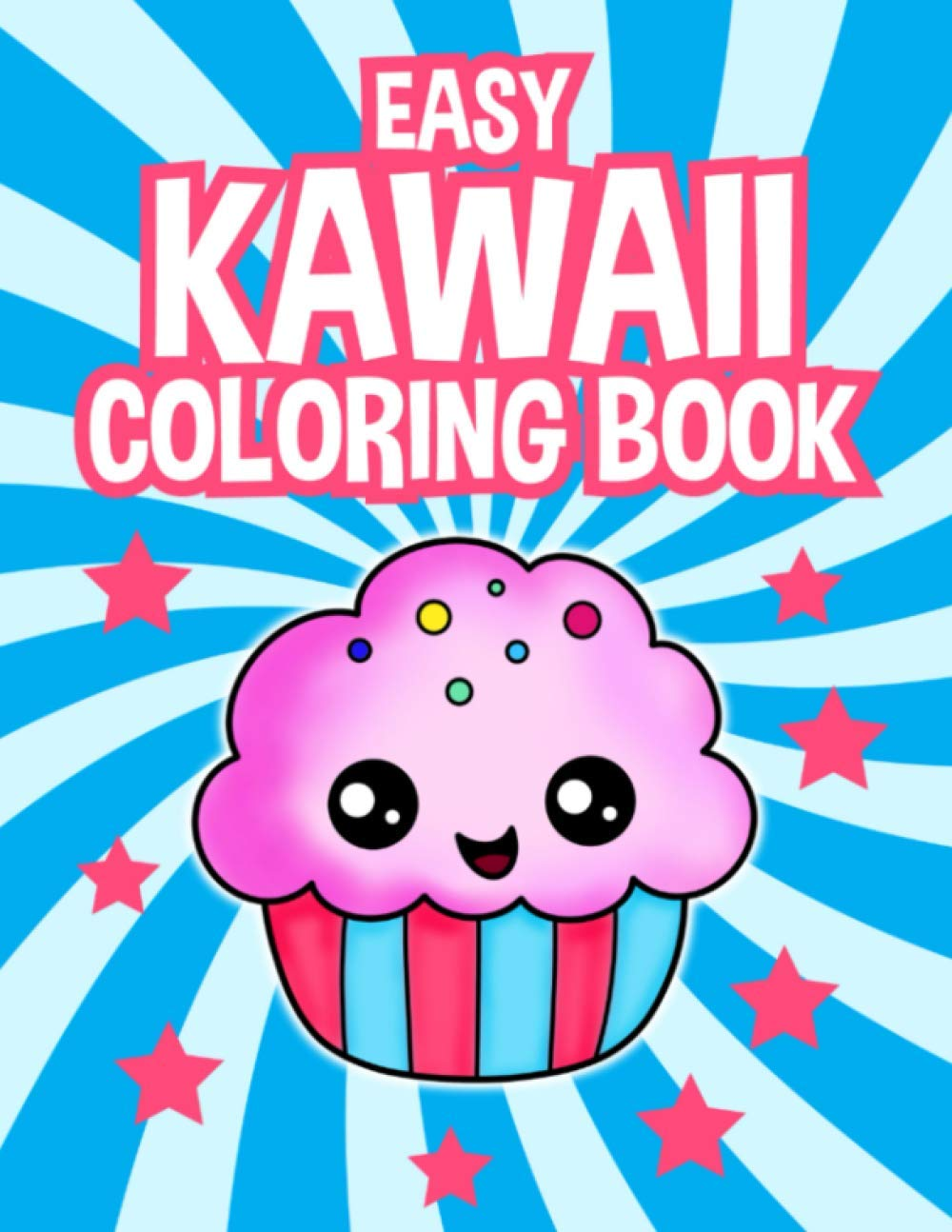 Easy Kawaii Coloring Book Cute Coloring Book For Kids Of All Ages 43 Fun And Relaxing Kawaii Coloring Pages Amazon Co Uk Jones Nora 9798692455024 Books