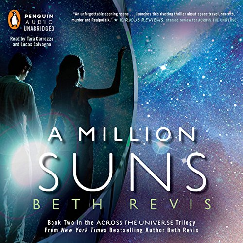 A Million Suns: Across the Universe, Book 2