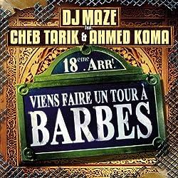 Viens faire un tour à Barbes (feat. Cheb Tarik & Ahmed Koma) [Instrumental]