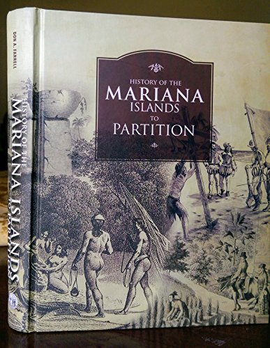 History of the Mariana Islands to Partition ()