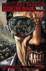 Max Brooks Extinction Parade Volume 2 TP: War