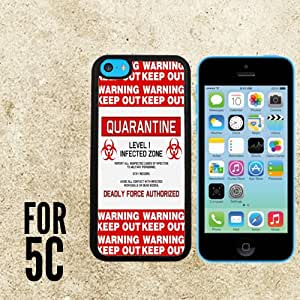 Quarantine Deadly Infected Zone Custom made Case/Cover/skin FOR Apple iPhone 5c - Black - Rubber Case + FREE SCREEN PROTECTOR ( Ship From CA)