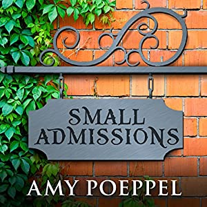 Small Admissions Audiobook