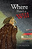 img - for Where There's a Will book / textbook / text book