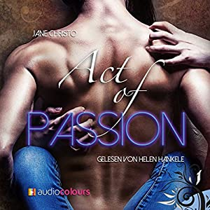 Act of Passion (Act 1) Audiobook