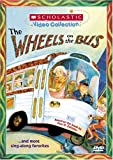 The Wheels on the Bus... and More Sing-Along Favorites (Scholastic Video Collection)
