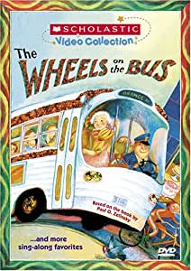 Scholastic Video Collection: The Wheels On The Bus