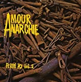 Amour Anarchie. Ferré 70 Vol.2
