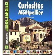 Curiosites autour de montpellier (tome II)