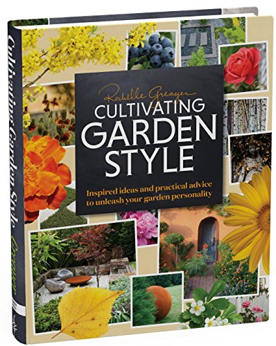 Cheap  Cultivating Garden Style: Inspired Ideas and Practical Advice to Unleash Your Garden..