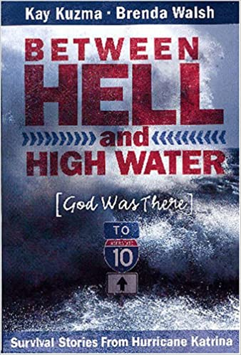 Read online Between Hell And High Water: God Was There PDF, azw (Kindle)