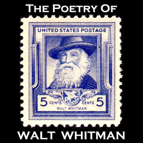The Poetry of Walt Whitman - An Introduction