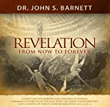 The Unveiled Christ of Revelation: From Now to Eternity
