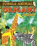 Jungle Animal Origami, Duy Nguyen, 1402717644