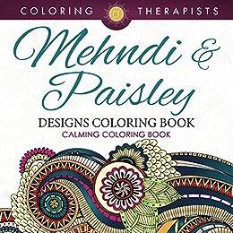 mehndi paisley designs coloring book calming coloring book mehndi designs and art book - Paisley Designs Coloring Book