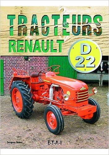 Livres gratuits en ligne Tracteurs Renault D22 1955-1968 pdf