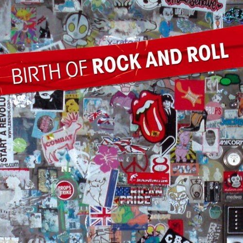 Birth of Rock and Roll (26 Hits)
